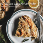 Potato and Leek Phyllo Pastry