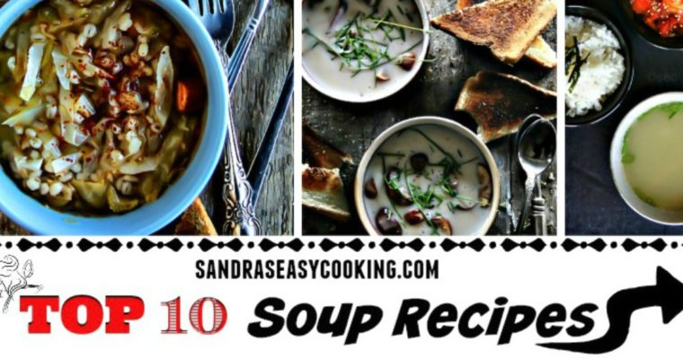 TOP 10 Soup Recipes