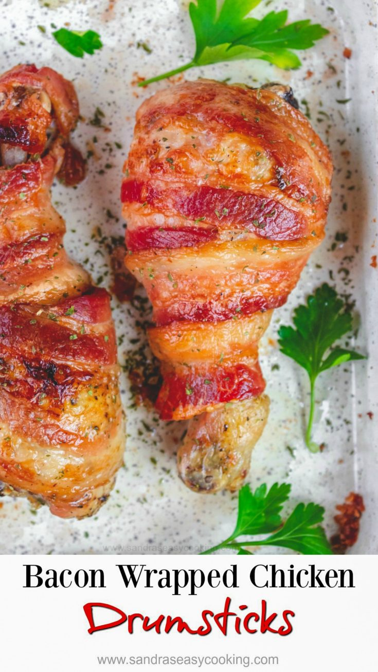 Bacon Wrapped Baked Chicken Drumsticks
