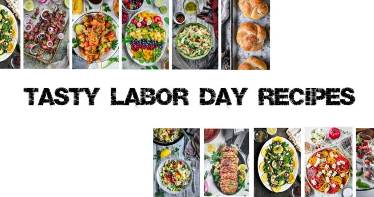 Tasty Labor Day Recipes